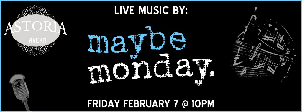 Maybe Monday Astoria Tavern