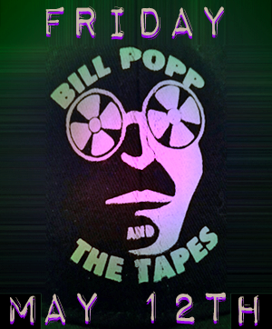 tavern - bill popp and the tapes - may 12 - site poster v2
